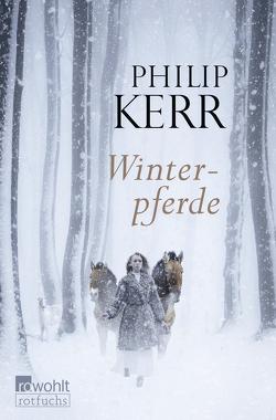 Winterpferde von Kerr,  Philip, Steen,  Christiane