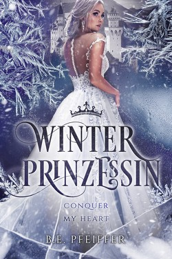 Winterprinzessin von Pfeiffer,  B. E.