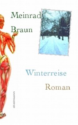 Winterreise von Braun,  Meinrad