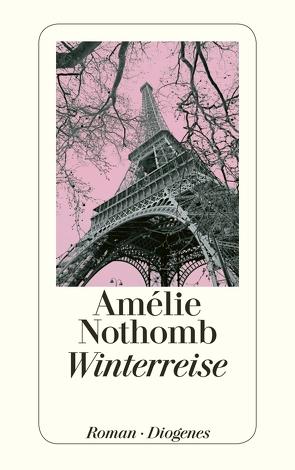 Winterreise von Große,  Brigitte, Nothomb,  Amélie