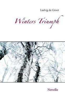 Winters Triumph von Groot,  Ludvig de