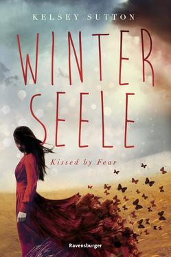 Winterseele. Kissed by Fear von Held,  Ursula, Sutton,  Kelsey
