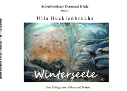 Winterseele von Schreibwerkstatt,  Dortmund-Hörde