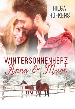 Wintersonnenherz – Anna & Mark von Höfkens,  Hilga
