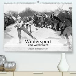 Wintersport und Wettbewerb (Premium, hochwertiger DIN A2 Wandkalender 2020, Kunstdruck in Hochglanz) von bild Axel Springer Syndication GmbH,  ullstein