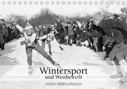 Wintersport und Wettbewerb (Tischkalender 2019 DIN A5 quer) von bild Axel Springer Syndication GmbH,  ullstein