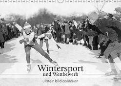 Wintersport und Wettbewerb (Wandkalender 2019 DIN A3 quer) von bild Axel Springer Syndication GmbH,  ullstein