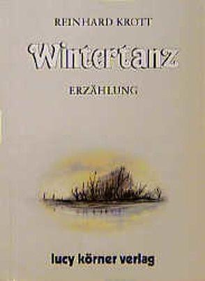 Wintertanz von Krott,  Reinhard