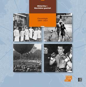 Winterthur – Was bisher geschah von Betschart,  Andres, Geiser,  Regula
