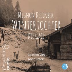 Wintertöchter von Kleinbek,  Mignon