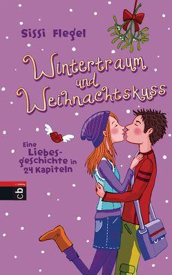 Wintertraum und Weihnachtskuss von Flegel,  Sissi, Schulte,  Tina