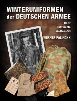 Winteruniformen der deutschen Armee von Palinckx,  Werner