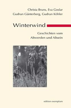 Winterwind von Bruns,  Christa, Goslar,  Eva, Günterberg,  Gudrun, Köhler,  Gudrun