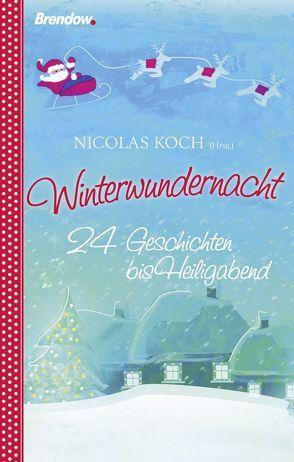 Winterwundernacht von Jacobsen,  Simone, Koch,  Nicolas