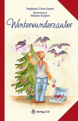 Winterwunderzauber von Urbat-Jarren,  Stephanie