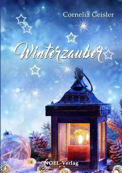 Winterzauber von Geißler,  Cornelia