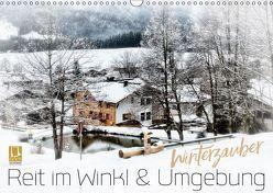 WINTERZAUBER Reit im Winkl und Umgebung (Wandkalender 2019 DIN A3 quer) von Viola,  Melanie