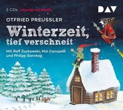 Winterzeit, tief verschneit von Cocopelli,  Mai, Preussler,  Otfried, Sonntag,  Philipp, Zuckowski,  Rolf