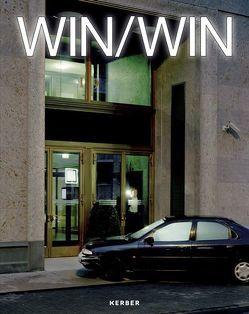 WIN/WIN von Elben,  Georg, Höner,  Julia, Kuball,  Mischa, Meister,  Dietmar, Moseley,  Allison