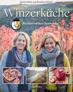 Winzerküche von Holsten,  Dorothee, Lühert,  Sylvia