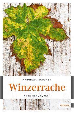 Winzerrache von Wagner,  Andreas
