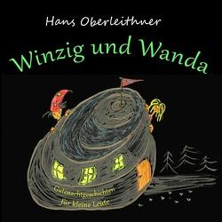 Winzig und Wanda von Oberleithner,  Hans