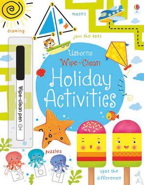 Wipe-Clean Holiday Activities von Florino,  Dania, Robson,  Kirsteen