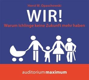 Wir! von Opaschowski,  Horst