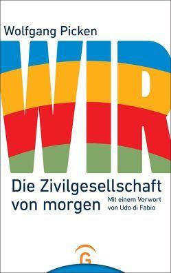 WIR von Di Fabio,  Udo, Picken,  Wolfgang