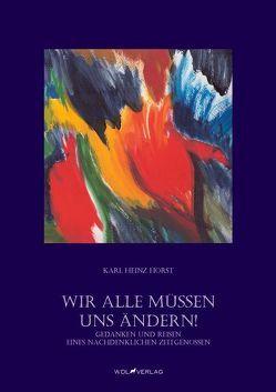 """Wir alle müssen uns ändern"""" von Horst,  Karl-Heinz"""