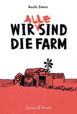 Wir (alle) sind die Farm von Simon,  Guido, Sommer,  Mikkel