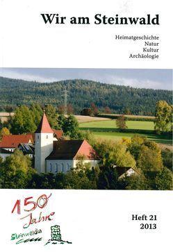 Wir am Steinwald / Wir am Steinwald 2013 von Busl,  Adalbert, Neubauer,  Michael, Schraml,  Erich, Steinwaldia Pullenreuth e.V.