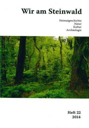 Wir am Steinwald / Wir am Steinwald 2014 von Busl,  Adalbert, Neubauer,  Michael, Schraml,  Erich, Steinwaldia Pullenreuth e.V.
