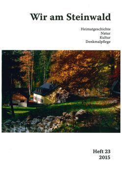 Wir am Steinwald / Wir am Steinwald 2015 von Busl,  Adalbert, Neubauer,  Michael, Schraml,  Erich, Steiwaldia,  Pullenreuth
