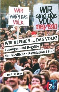 WIR BLEIBEN … DAS VOLK! von Lindner,  Bernd