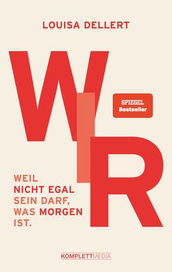 WIR. von Dellert,  Louisa, Frenzel,  Nils