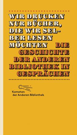 Wir drucken nur Bücher, die wir selber lesen möchten von Boehncke,  Heiner, Sarkowicz,  Hans
