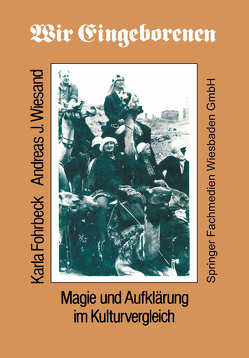 Wir Eingeborenen von Fohrbeck,  Karla, Wiesand,  Andreas