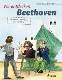 Wir entdecken Beethoven von Riemann,  Alexa, Schieren,  Anna