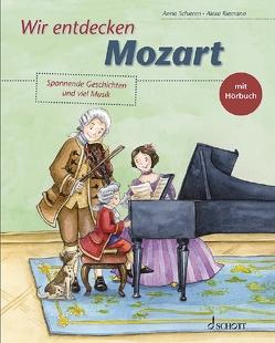 Wir entdecken Mozart von Riemann,  Alexa, Schieren,  Anna