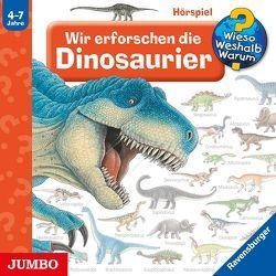 Wir erforschen die Dinosaurier von Missler,  Robert, u.v.a., Weinhold,  Angela