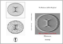 Wir erzählen von Euch von Bodamer + Siegfried,  Utz + Bert