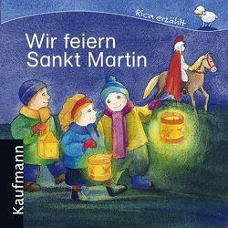 Wir feiern Sankt Martin von Ignjatovic,  Johanna, Tonner,  Sebastian