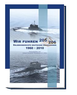 Wir fuhren 205/206 von Verband Deutscher Ubootfahrer e.V.