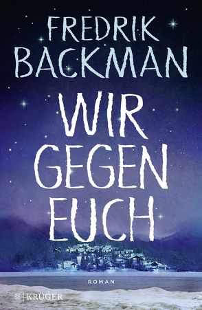Wir gegen euch von Backman,  Fredrik, Rieck-Blankenburg,  Antje