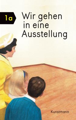 Wir gehen in eine Ausstellung von Elia,  Ezra, Elia,  Miriam, Kirschner,  Moritz