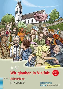 Wir glauben in Vielfalt von Lang,  Nicole, Metzenthin,  Christian, Meyer-Liedholz,  Dorothea, Voirol-Sturzenegger,  Rahel, Widmer Hodel,  Monika