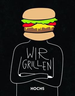 WIR GRILLEN von Breinig,  Klaus, Fischer,  Jörn, Heyer,  Tobias