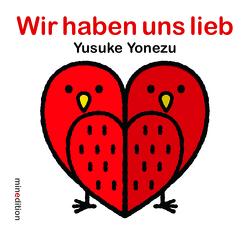 Wir haben uns lieb von Yonezu,  Yusuke