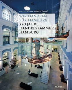 Wir handeln für Hamburg von Handelskammer Hamburg